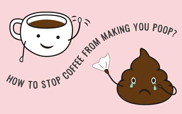 コーヒーを飲んでうんこがしたくなる現象を防ぐ方法