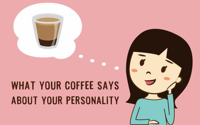 好きなコーヒーでわかる性格診断